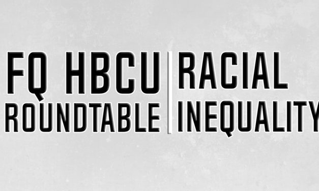 FQHBCU Roundtable: Racial Inequality and Police Brutality